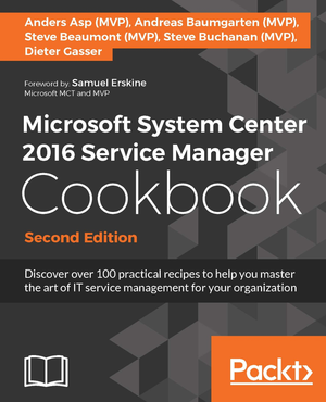2017-03-02-09_16_54-microsoft-system-center-2016-service-manager-cookbook-second-edition-_-packt-b